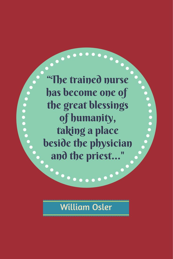 Hospice Nurse Quotes 20 Greatest Nursing Quotes Of All Time