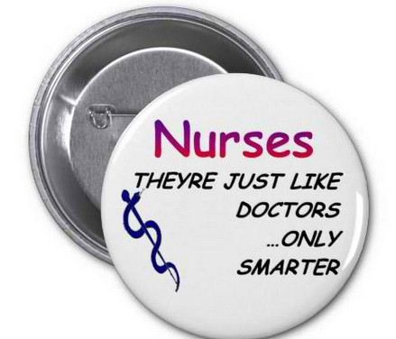 Nurses, Just Like Doctors Pinback Buttons