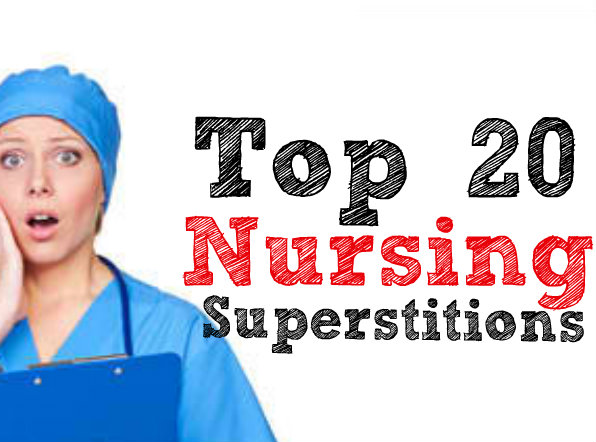 Nursing Superstitions