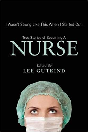 i wasnt strong like this when i started out nurse book