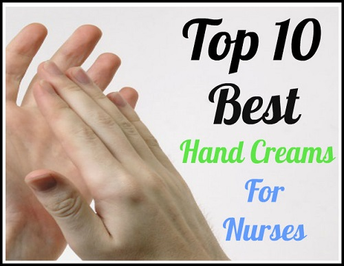 best hand creams for nurses