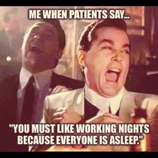 Funny Day Shift Meme : Funny reasons you know re a nurse nursebuff
