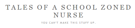 Tales of A School Zoned Nurse