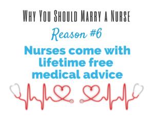 reason to marry a nurse