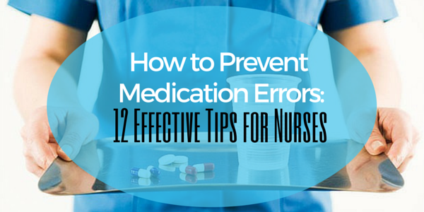 preventing medication errors in nursing It is neither necessary or beneficial to blame individual nurses for medication errors and reporting should be promoted and embraced among all health professionals what factors in your work environment might need particular attention as part of efforts to prevent medication errors.