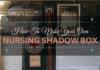 nursing shadow box