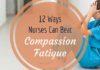 Compassion Fatigue in Nursing