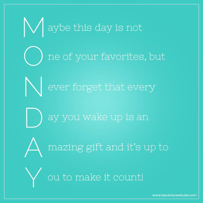 Positive Quote Day: Good Morning Monday Quotes