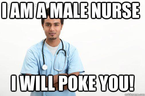 male nurse jokes meme