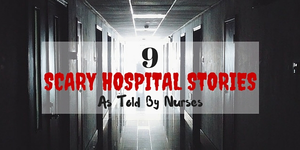 scary hospital stories