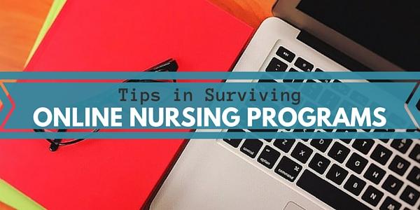 Tips in Surviving Online Nursing Programs