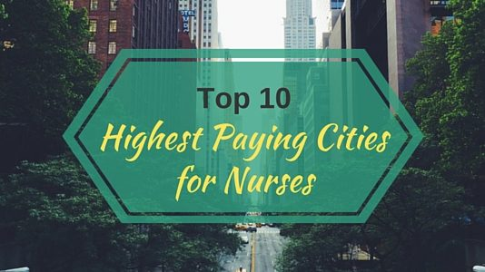 Highest Paying Cities for Nurses
