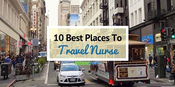 best places to travel nurse