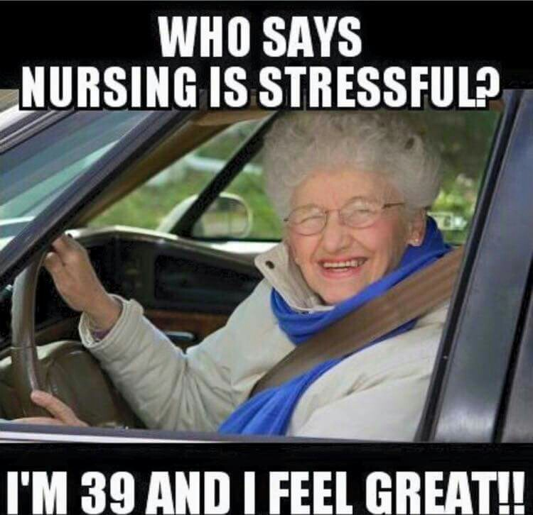 Don T Stress Funny Meme : Things a nurse wants to hear never nursebuff
