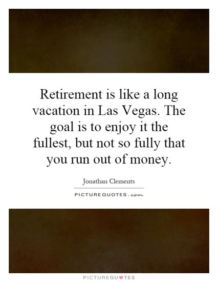 retirement quotes funny