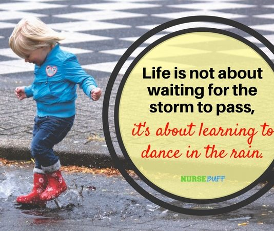 nurse quote dance in the rain