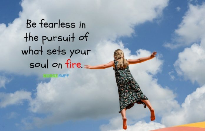 nurse quote be fearless