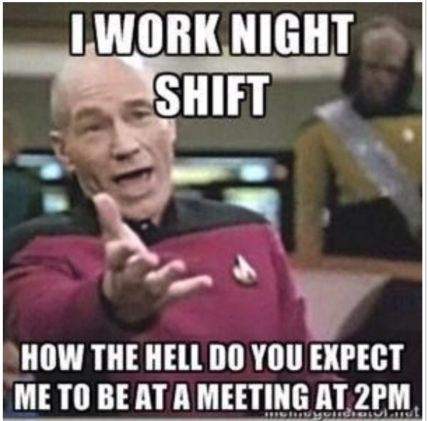 i work night shift memes