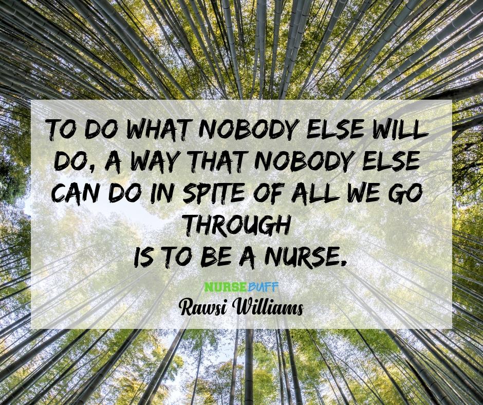 rawsi williams nurse quotes