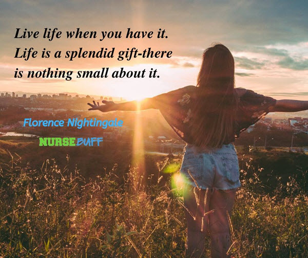 florence nightingale live life quotes