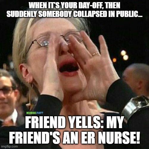 er nurse friend meme