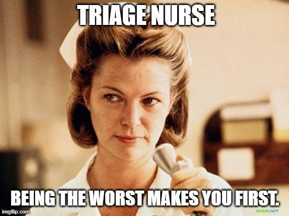 er triage nurse meme
