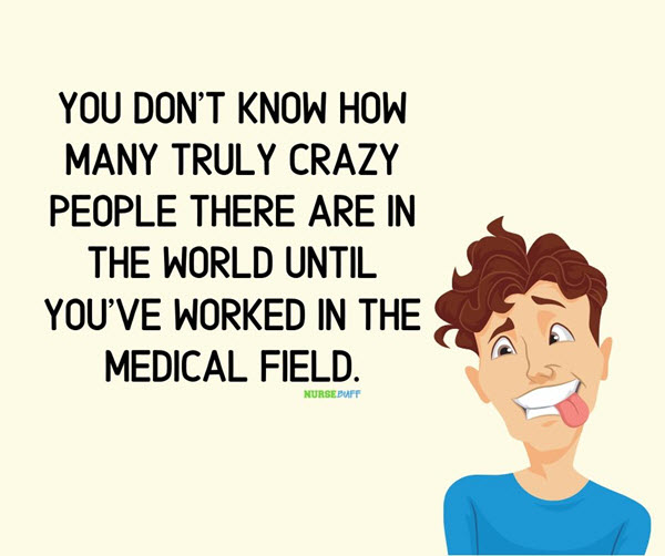 funny nurses crazy people quotes