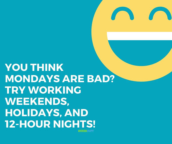 funny nurses mondays are bad quotes