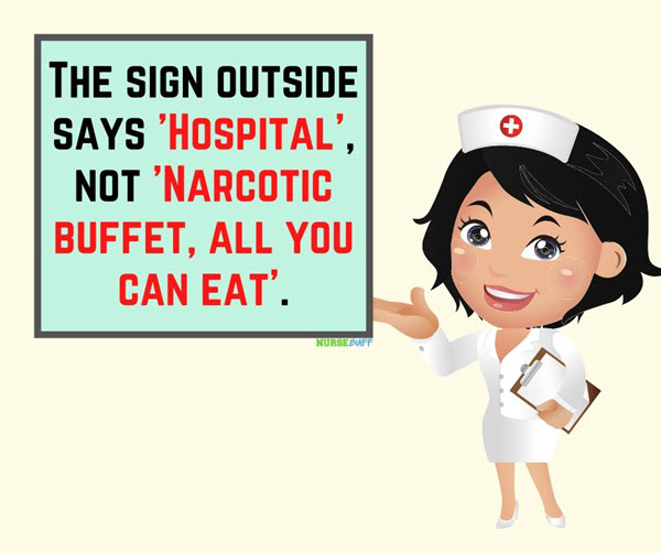 funny nurses narcotic buffet quotes
