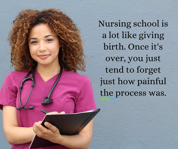 funny nurses nursing school is like giving birth quotes