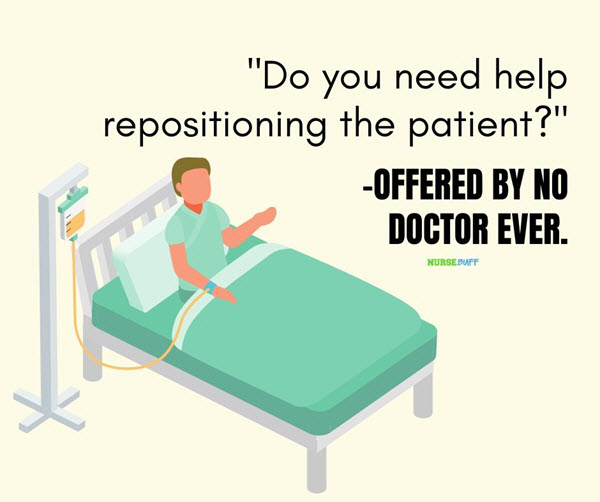 funny nurses repositioning the patient quotes