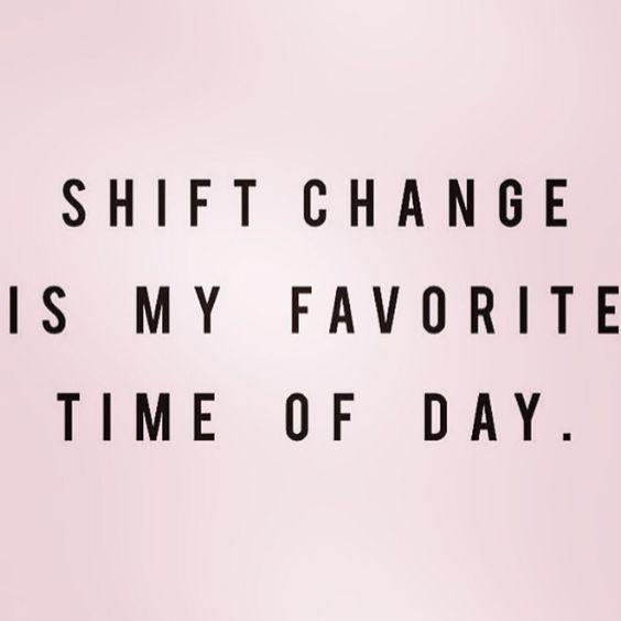 nurse quotes shift change pinterest