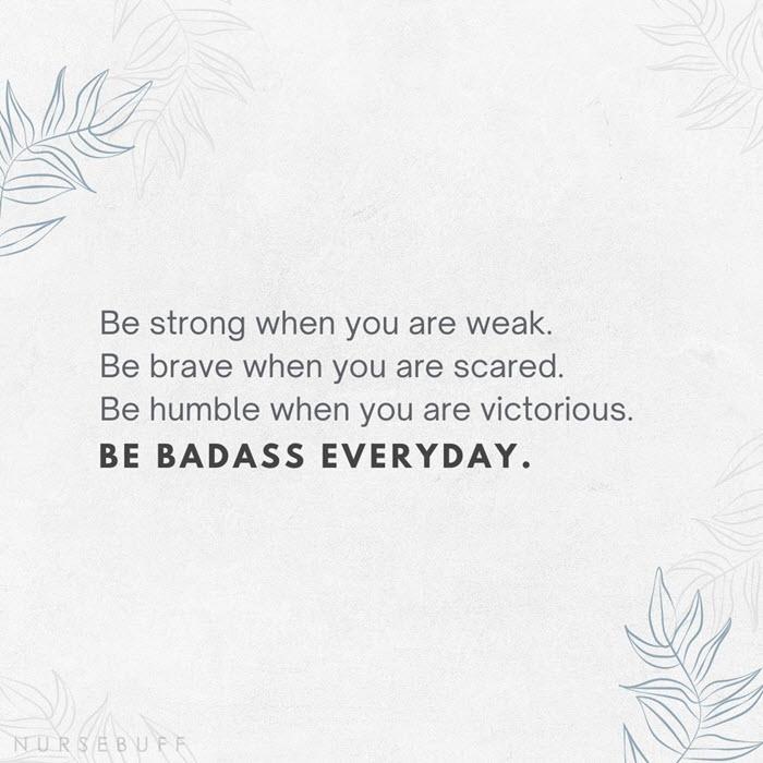 nursing be badass everyday quotes