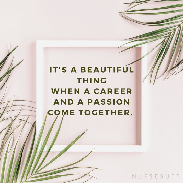 nursing career and passion come together quotes