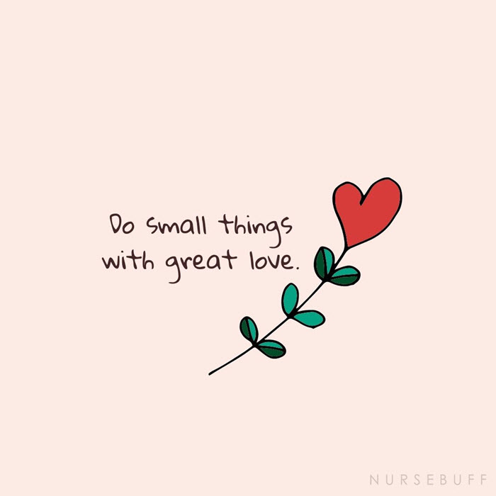 nursing do small things with great love quotes