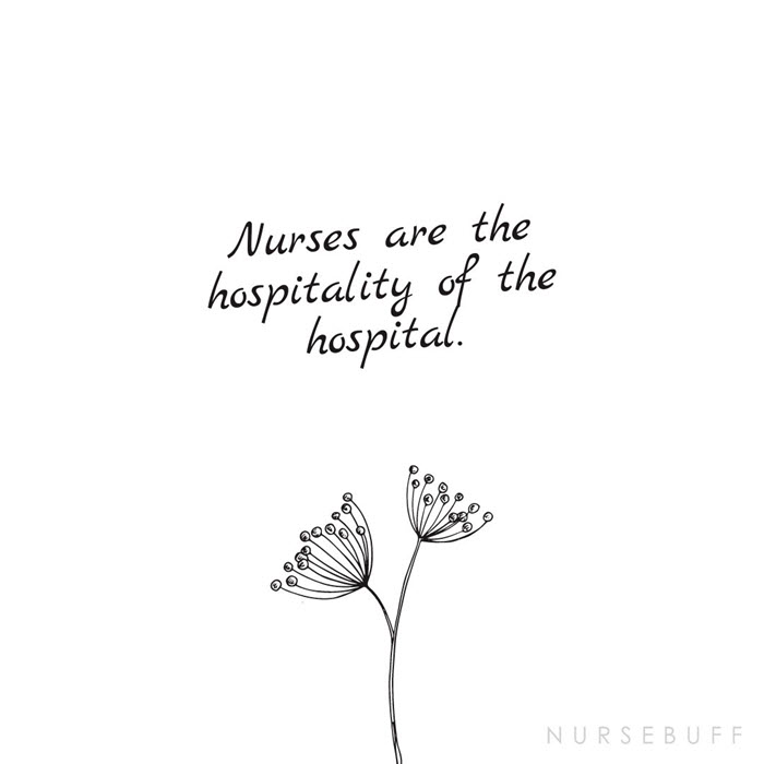 nursing hospitality of the hospital quotes