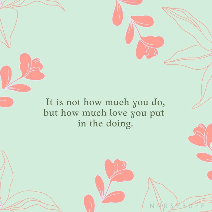 nursing how much love you put quotes