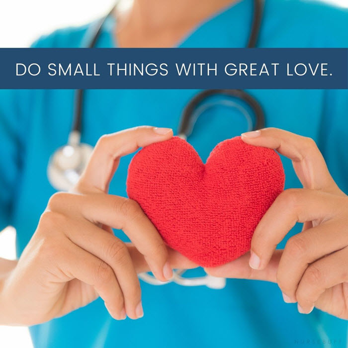 nursing quotes do small things with great love
