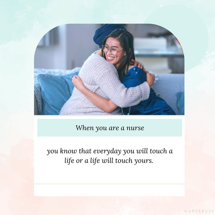 nursing quotes life will touch yours