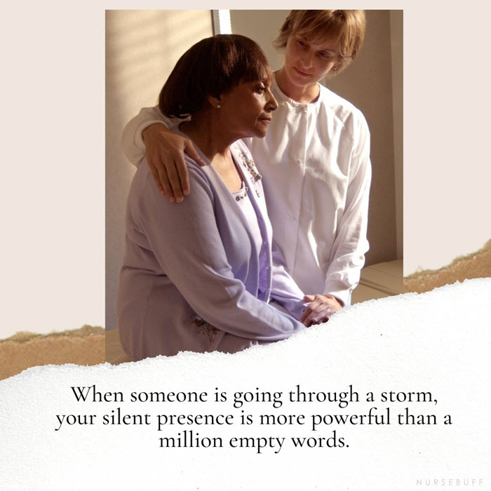 nursing quotes silent presence more powerful than empty words