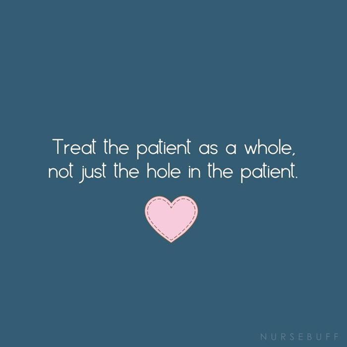 nursing treat the patient whole quotes