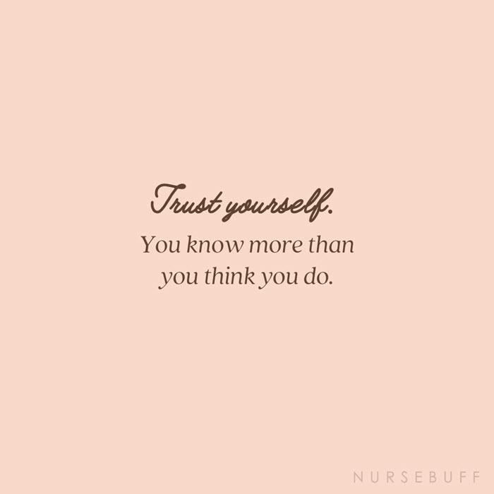 nursing trust yourself quotes