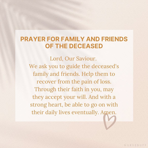 prayer for family and friends of the deceased
